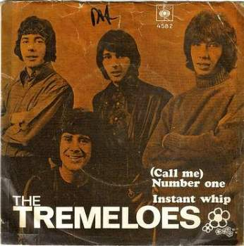 TREMELOES - CALL ME NUMBER ONE - CBS