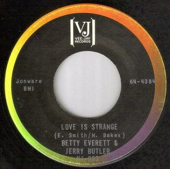BETTY EVERETT & JERRY BUTLER - LOVE IS STRANGE - VEE JAY