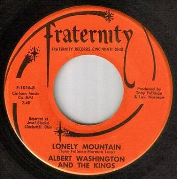 ALBERT WASHINGTON & THE KINGS - LONELY MOUNTAIN - FRATERNITY