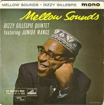 DIZZY GILLESPIE - MELLOW SOUNDS - HMV