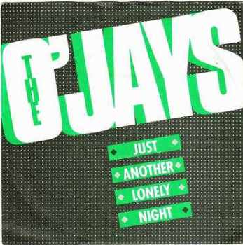 O'JAYS - JUST ANOTHER LONELY NIGHT - PIR