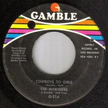 INTRUDERS - COWBOYS TO GIRLS - GAMBLE