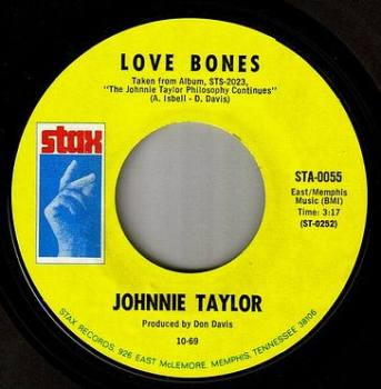 JOHNNIE TAYLOR - LOVE BONES - STAX