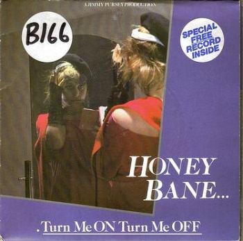 HONEY BANE - TURN ME ON TURN ME OFF - Z