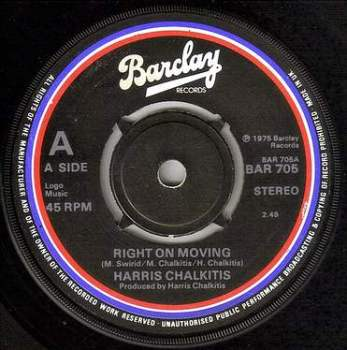 HARRIS CHALKITIS - RIGHT ON MOVING - BARCLAY