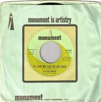 LLOYD PRICE - IF I HAD MY LIFE TO LIVE OVER - MONUMENT