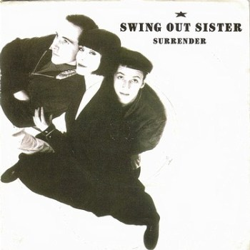 SWING OUT SISTER - SURRENDER - MERCURY