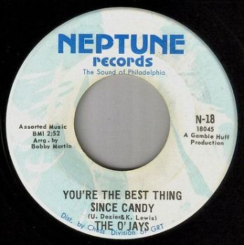 O'JAYS - YOU'RE THE BEST THING SINCE CANDY - NEPTUNE