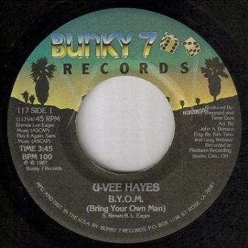 U-VEE HAYES - B.Y.O.M. - BUNKY 7