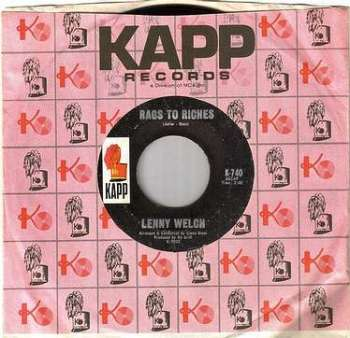 LENNY WELCH - RAGS TO RICHES - KAPP