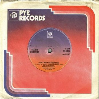 SHARON WHITBREAD - I CAN'T MOVE NO MOUNTAINS - PYE DEMO