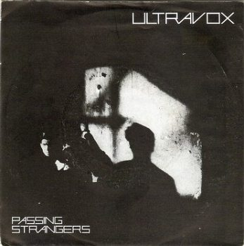 ULTRAVOX - PASSING STRANGERS - CHRYSALIS