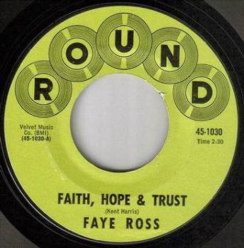 FAYE ROSS - FAITH, HOPE AND TRUST - ROUND
