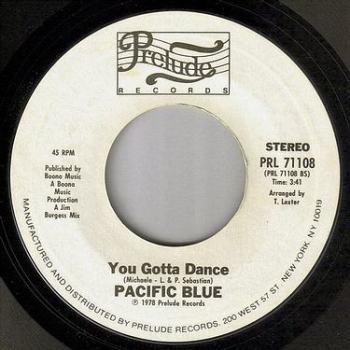 PACIFIC BLUE - YOU GOTTA DANCE - PRELUDE DEMO