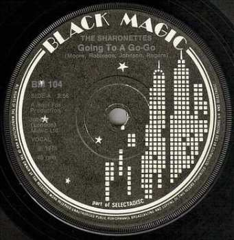 SHARONETTES - GOING TO A GO-GO - BLACK MAGIC