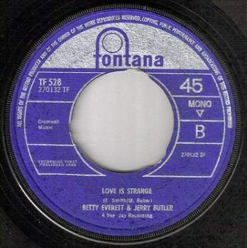 BETTY EVERETT & JERRY BUTLER - LOVE IS STRANGE - FONTANA