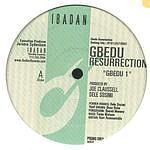 GBEDU - RESURRECTION - IBADAN # 022 PROMO