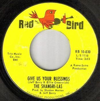 SHANGRI-LAS - GIVE US YOUR BLESSINGS - RED BIRD