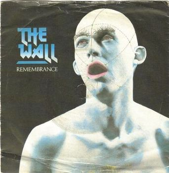 THE WALL - REMEMBRANCE - POLYDOR