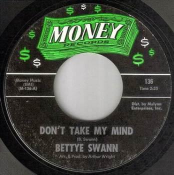 BETTYE SWANN - DON'T TAKE MY MIND - MONEY