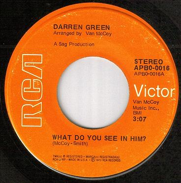 DARREN GREEN - WHAT DO YOU SEE IN HIM - RCA