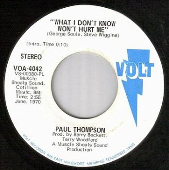 PAUL THOMPSON - WHAT I DON'T KNOW WON'T HURT ME - VOLT