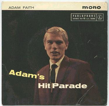 ADAM FAITH - ADAMS HIT PARADE - PARLOPHONE