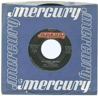 MEL STEWART - No Work,No Pay - MERCURY
