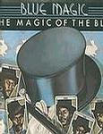 BLUE MAGIC - THE MAGIC OF THE BLUE - UK ATLANTIC 1975