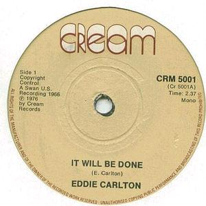 Eddie Carlton - It Will Be Done