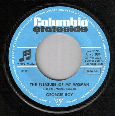 GEORGIE BOY - THE PLEASURE OF MY WOMAN - STATESIDE