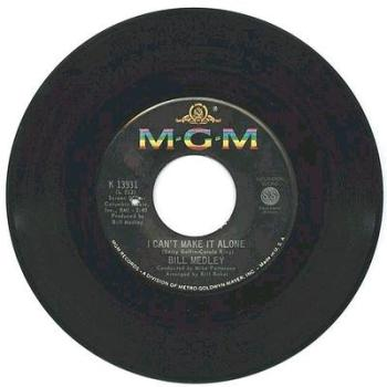 Bill Medley - I Can't Make It Alone - MGM (Black)