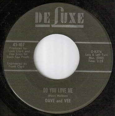 DAVE & VEE - DO YOU LOVE ME - DELUXE