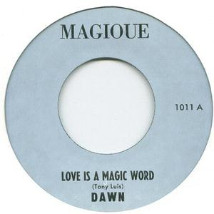 Dawn - Love Is A Magic Word - Magioue