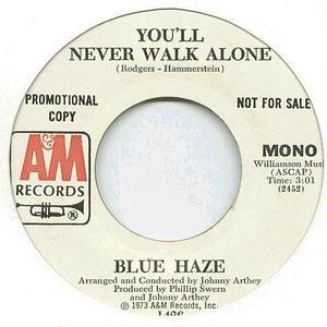 Blue Haze - You'll Never Walk Alone
