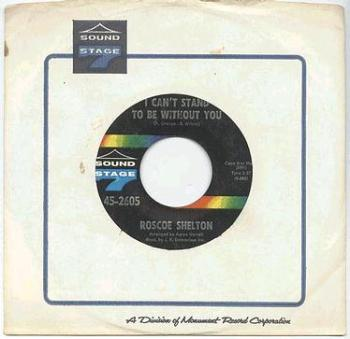 ROSCOE SHELTON - I Can't Stand To Be Without You