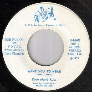 ROSE MARIE RUIZ - WANT YOU TO HEAR - WASP MUSIC
