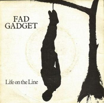 FAD GADGET - LIFE ON THE LINE - MUTE
