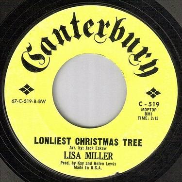 LISA MILLER - LONLIEST CHRISTMAS TREE - CANTERBURY