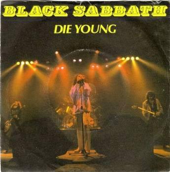 BLACK SABBATH - DIE YOUNG - VERTIGO