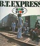 B.T. EXPRESS - NON STOP - UK EMI LP