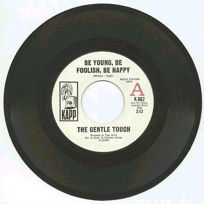 Gentle Touch - Be Young Be Foolish Be Happy
