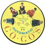 """GO - GO's - Automatic -7"""" PIC-DISC"""