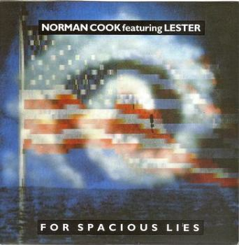 NORMAN COOK feat LESTER - FOR SPACIOUS LIES - GO BEAT