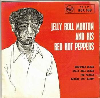 JELLY ROLL MORTON & HIS RED HOT PEPPERS - JELLY ROLL MORTON - RCA