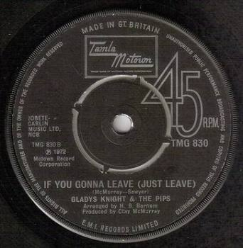 GLADYS KNIGHT & THE PIPS - IF YOU GONNA LEAVE - TMG 830