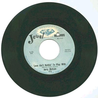 Jerry McCain - Love Ain't Nothin' To Play With