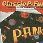 CLASSIC P FUNK - DOUBLE LP