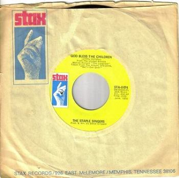 STAPLE SINGERS - GOD BLESS THE CHILDREN - STAX