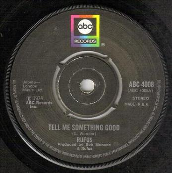RUFUS - TELL ME SOMETHING GOOD - ABC